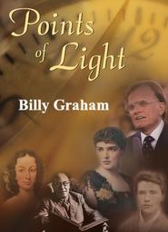 Points of Light - Billy Graham
