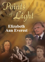 Points of Light - Elizabeth Ann Everest