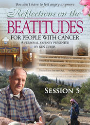 Reflections On The Beatitudes For People With Cancer - Session 5