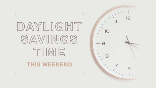 Daylight Savings Time This Weekend