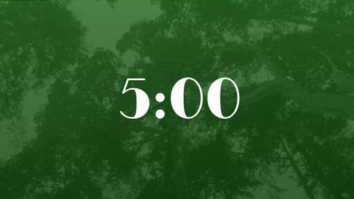 Green Trees - Countdown 5 min