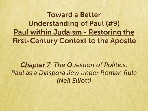 190809 Toward a Better Understanding of Paul - Paul within Judaism Ch 7
