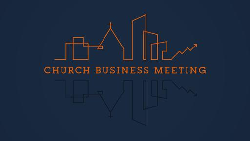 City Scene Church Business Meeting