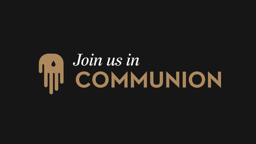 Join us in Communion