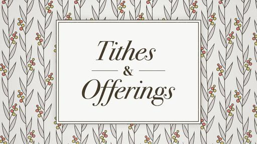 Floral Tithes and Offerings