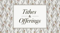 Floral Tithes and Offerings 16x9 PowerPoint Photoshop image
