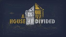 A House Divided header subheader 16x9 PowerPoint image