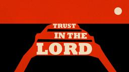 Trust In the Lord 16x9 PowerPoint Photoshop image