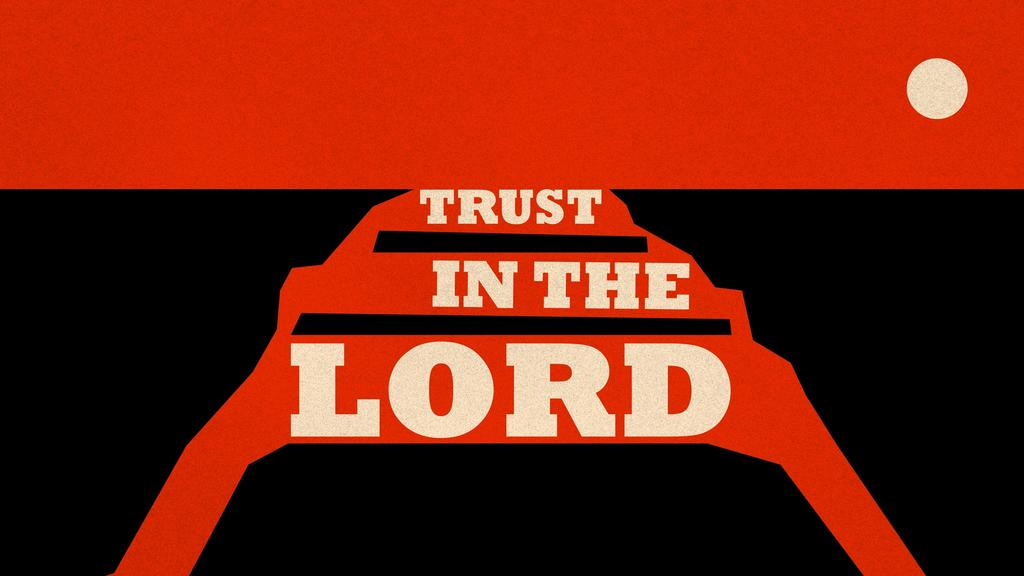 Trust In the Lord large preview