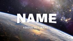 Name Above All Names 16x9 PowerPoint image