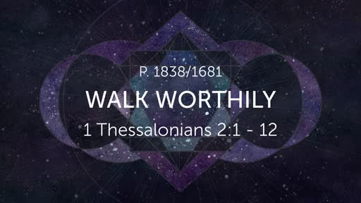 Walk Worthily