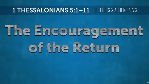The Encouragement of the Return