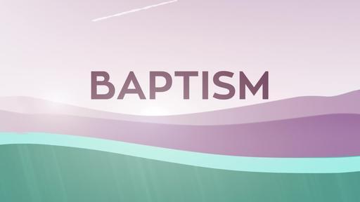 Baptism Lake - Baptism Title