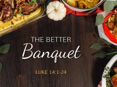 The Better Banquet