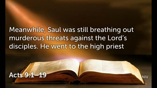 Saul's conversion from darkness to light