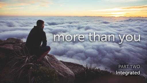 More Than You