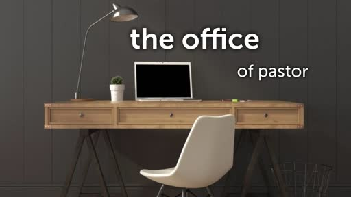 Office of a Pastor