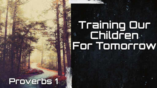 Training Our Children For Tomorrow