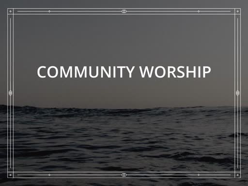 Community Worship