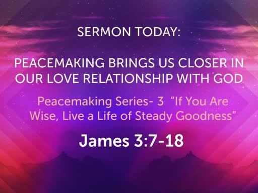 August Sunday Worship- Peacemaking Series
