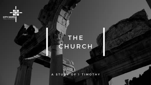 The Nature of the Church- 1 Timothy 5:1-6:2