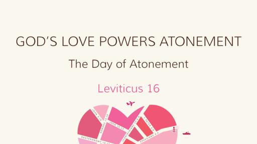 God's Love Powers Atonement