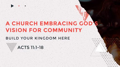 A Church Embracing God's Vision For Community