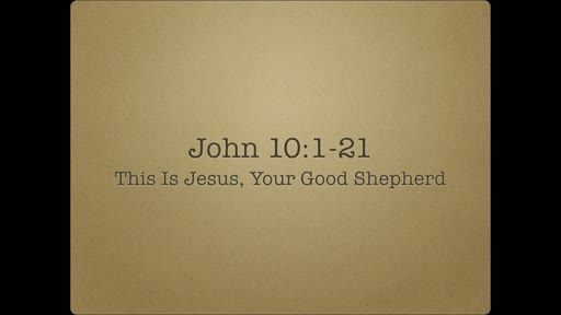 This Is Jesus, Your Good Shepherd