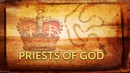 PRIESTS OF GOD