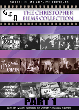 Gospel Films Archive: Christopher Films Collection