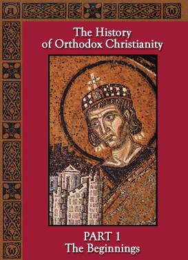 History of Orthodox Christianity