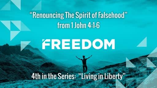 Renouncing The Spirit of Falsehood