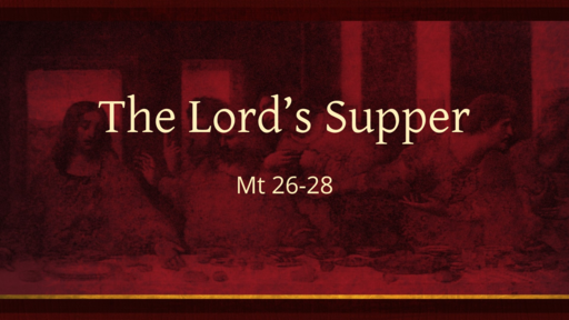 The Lord's Supper (5)