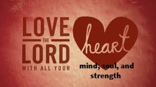 8/4/2019 - Heart, Mind, Soul and Strength