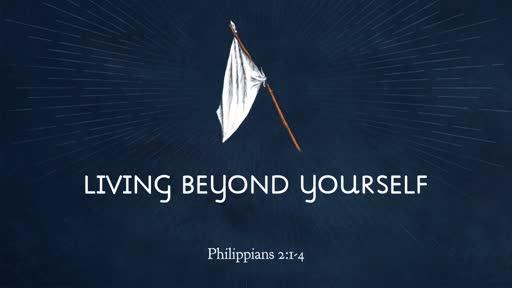 Living Beyond Yourself
