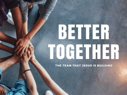 BetterTogetherWeek5
