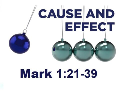 August 18 2019 Cause And Effect Sermon Graphic