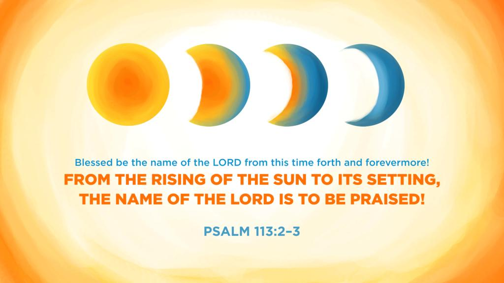 Psalm 113:2–3 large preview