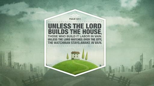 Psalm 127:1 verse of the day image