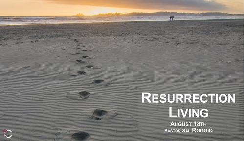 August 18, 2019: Resurrection Living