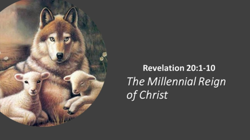 The MillenniL Reign of Christ