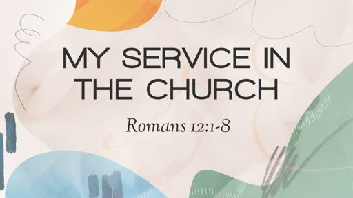 My Service in the Church