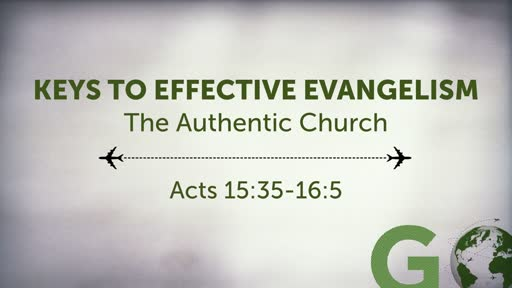 Keys to Effective Evangelism