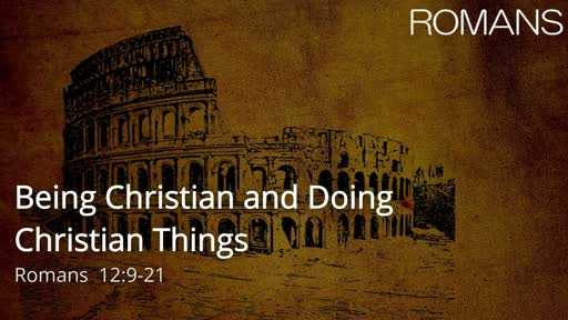 Being Christian and Doing Christian Things