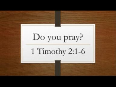 August 18, 2019 - Do You Pray?