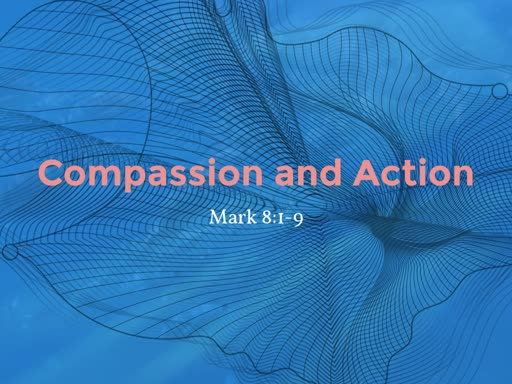 8-18-19 Compassion and Action
