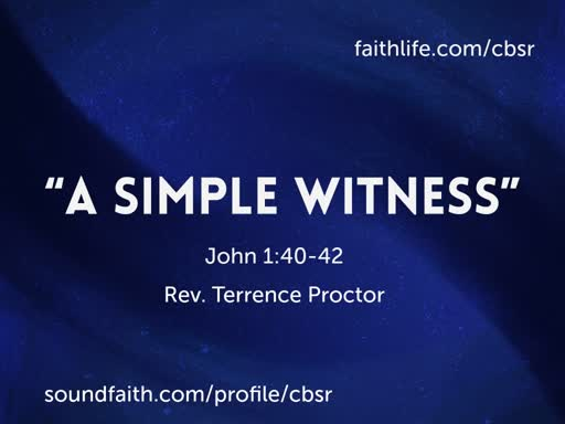 """8.18.19 """"A Simple Witness"""" 1st Service"""