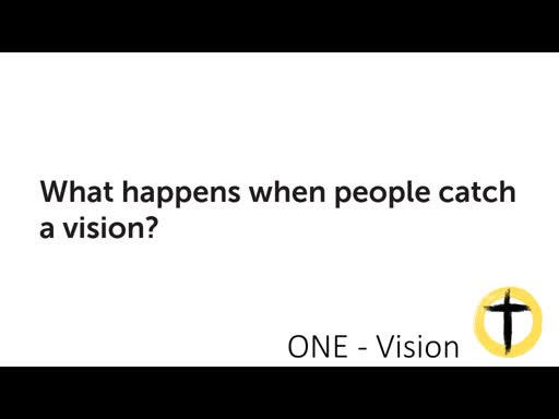 ONE- Vision