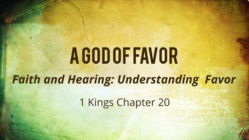 A God of Favor: Hill and Valleys