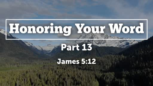 Honoring Your Word